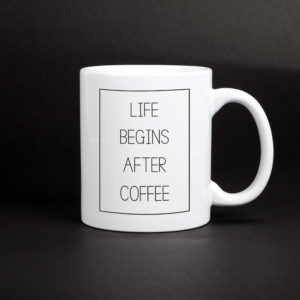 Kubek - Life Begins After Coffe